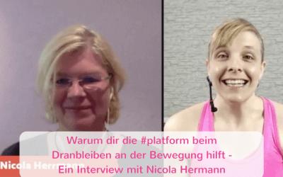 Warum dir die #platform beim Dranbleiben an der Bewegung hilft