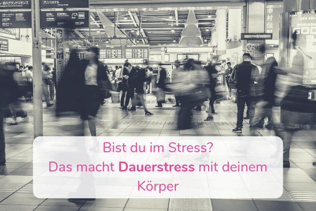 Bist du im Stress? Das macht Dauerstress mit deinem Körper