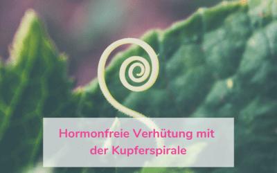 Hormonfreie Verhütung mit der Kupferspirale