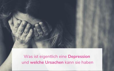 Was ist eigentlich eine Depression und welche Ursachen kann sie haben
