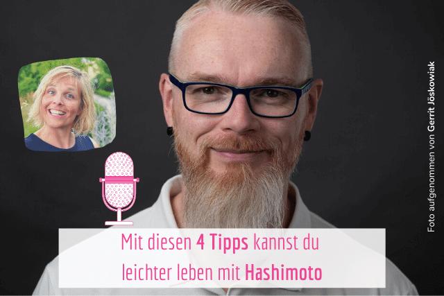 4 Tipps, damit du mit Hashimoto leichter leben kannst