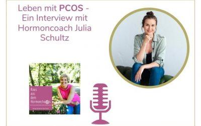 Leben mit PCOS – Ein Interview mit Hormoncoach Julia Schultz