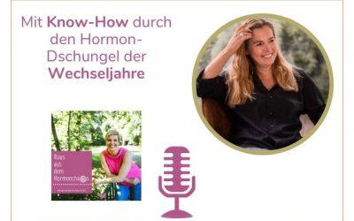 Mit Know-How durch den Hormon-Dschungel der Wechseljahre