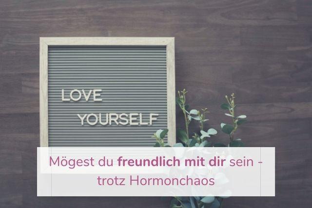 wechseljahre, selbstmitgefühl, sich selbst annehmen, sich selbst akzeptieren, neue Perspektive von sich selbst bekommen