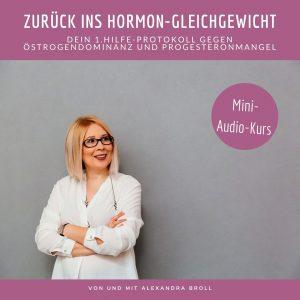 progesteronmangel, östrogendominanz, wechseljahre, menopause, zyklusprobleme, perimenopause, zurück ins hormon-Gleichgewicht